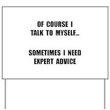 Expert Advice Yard Sign