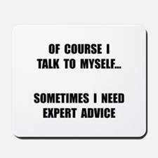 Expert Advice Mousepad
