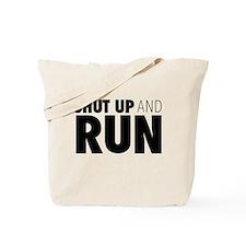 Shut up & Run Tote Bag