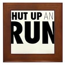 Shut up & Run Framed Tile