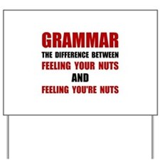 Grammar Nuts Yard Sign