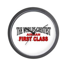 """""""The World's Greatest Airman First Class"""" Wall Clo"""