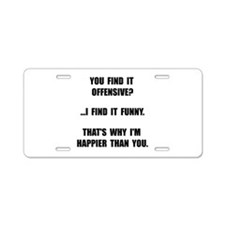 Offensive Happy Aluminum License Plate