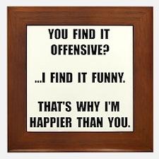 Offensive Happy Framed Tile