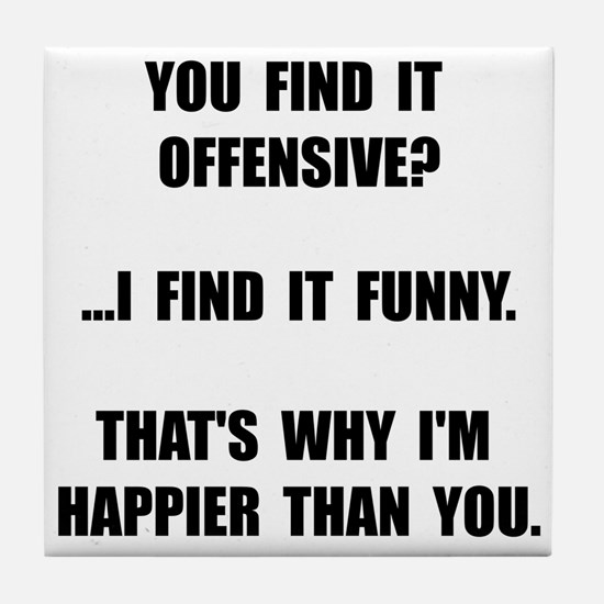 Offensive Happy Tile Coaster