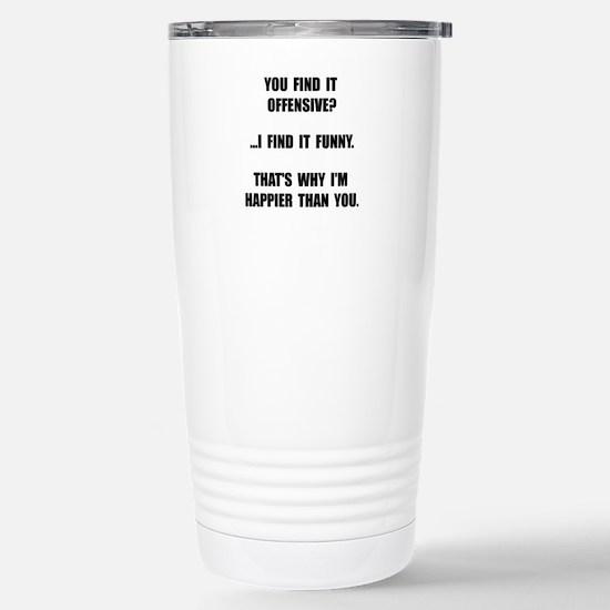 Offensive Happy Travel Mug