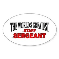 """""""The World's Greatest Staff Sergeant"""" Decal"""