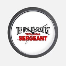 """""""The World's Greatest Technical Sergeant"""" Wall Clo"""
