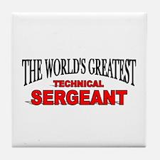 """The World's Greatest Technical Sergeant"" Tile Coa"
