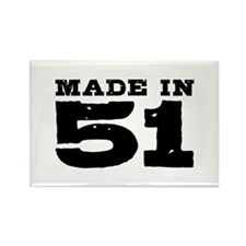 Made In 51 Rectangle Magnet