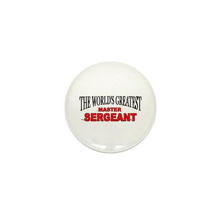 """The World's Greatest Master Sergeant"" Mini Button"