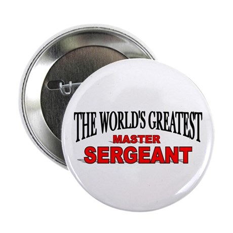 """The World's Greatest Master Sergeant"" Button"