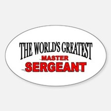 """""""The World's Greatest Master Sergeant"""" Decal"""