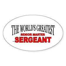 """The World's Greatest Senior Master Sergeant"" Stic"