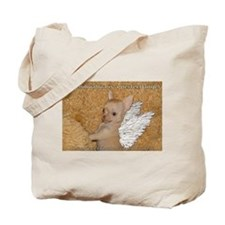 My Chihuahua is a perfect Angel Tote Bag