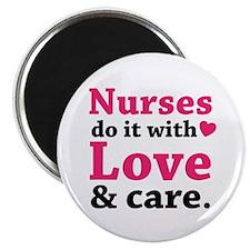 "Nurses do it with love & care. 2.25"" Magnet (100 p"