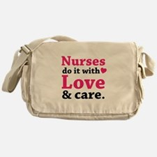 Nurses do it with love & care. Messenger Bag