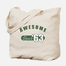 Awesome Since 1963 Tote Bag