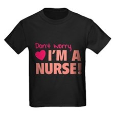 Don't worry - I'm a nurse! T