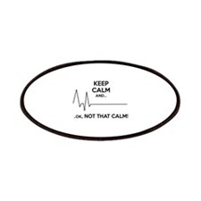 Keep calm and... Ok, not that calm! Patches