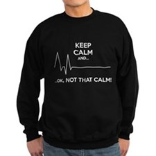 Keep calm and... Ok, not that calm! Jumper Sweater