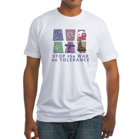 Stop the War on Tolerance Fitted T-Shirt