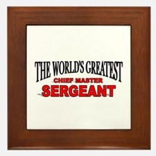 """""""The World's Greatest Chief Master Sergeant"""" Frame"""