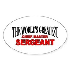 """The World's Greatest Chief Master Sergeant"" Stick"