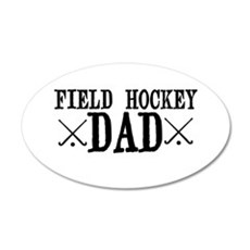 Field Hockey Dad Wall Decal