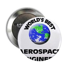 "World's Best Aerospace Engineer 2.25"" Button"