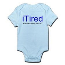 iTired Where's my nap? Infant Bodysuit