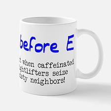 I before E except after... Mug