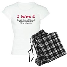 I before E except after... Pajamas