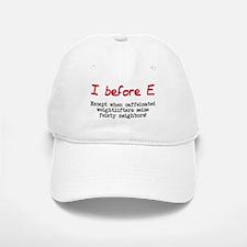I before E except after... Baseball Baseball Cap