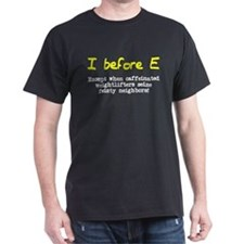 I before E except after... T-Shirt