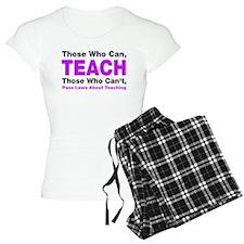 Those who can TEACH Pajamas