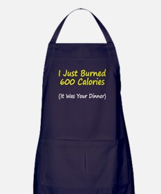 I just burned 600 calories Apron (dark)