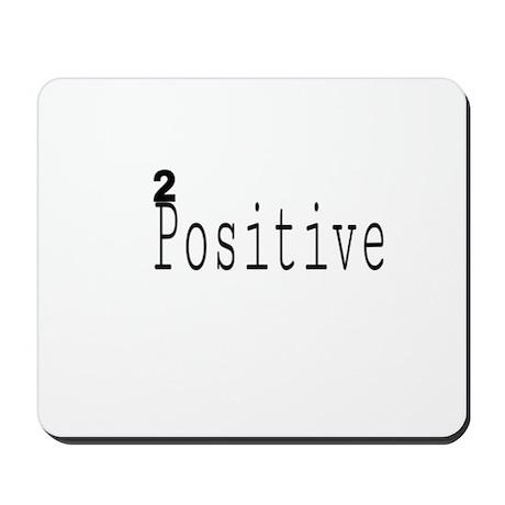 2Positive Mousepad