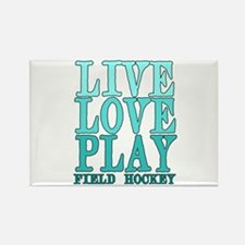 Live, Love, Play - Field Hockey Rectangle Magnet