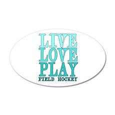 Live, Love, Play - Field Hockey Wall Decal