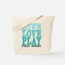 Live, Love, Play - Field Hockey Tote Bag