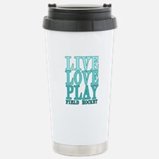 Live, Love, Play - Field Hockey Travel Mug