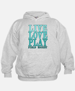 Live, Love, Play - Field Hockey Hoodie