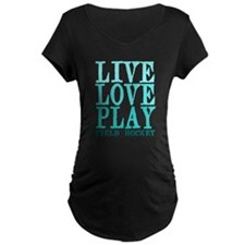 Live, Love, Play - Field Hockey Maternity T-Shirt