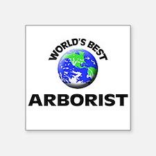 World's Best Arborist Sticker