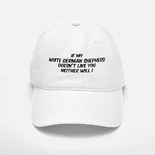 If my White German Shepherd Baseball Baseball Cap