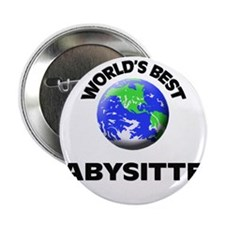 "World's Best Babysitter 2.25"" Button"