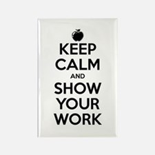 Keep Calm and Show Your Work Rectangle Magnet (10