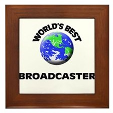 World's Best Broadcaster Framed Tile