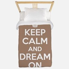 Keep Calm and Dream On Twin Duvet